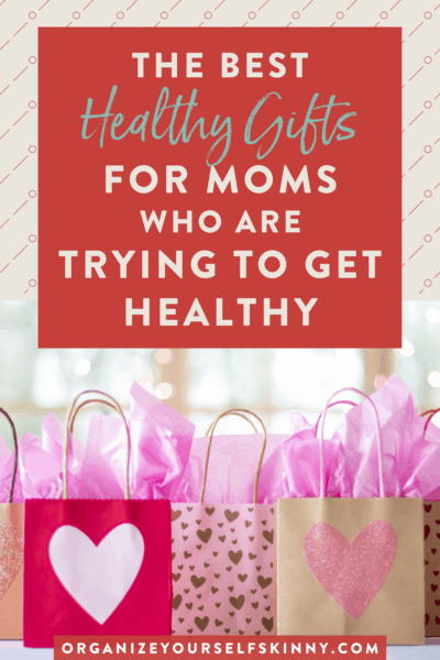 The Best Mother's Day Gift Ideas For Moms Trying to Get Healthy