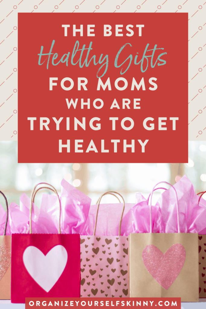 mother's day gift ideas for moms trying to get healthy.
