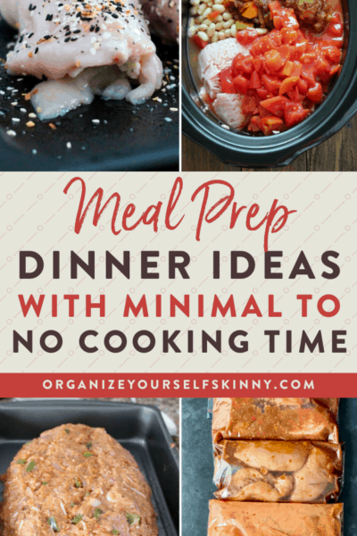 Meal Prep Dinner Ideas With Minimal To No Cooking Time