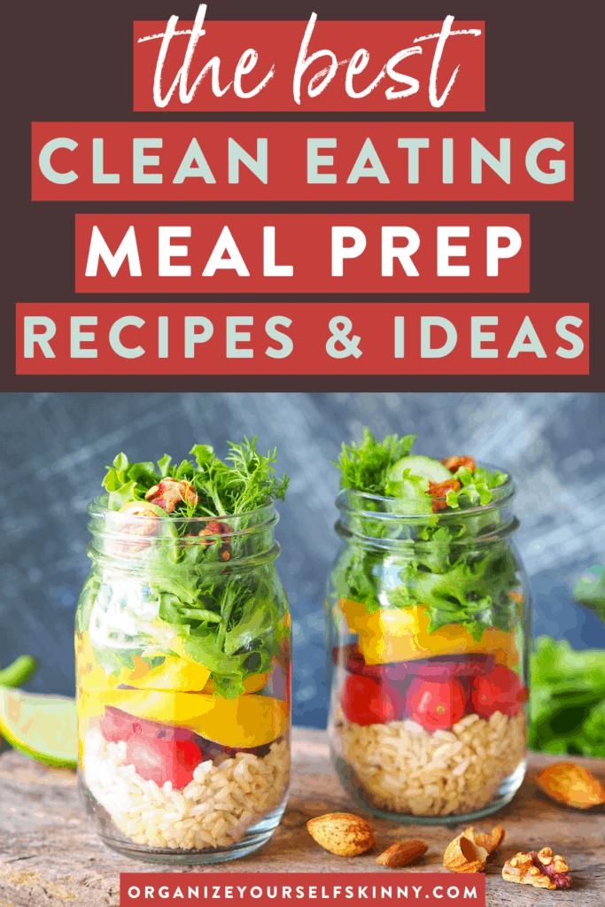 the best clean eating meal prep ideas such as a mason jar salad