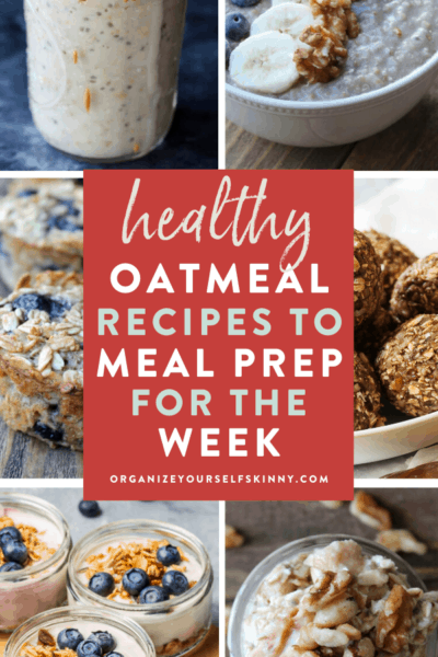 Healthy Oatmeal Recipes to Meal Prep for the Week