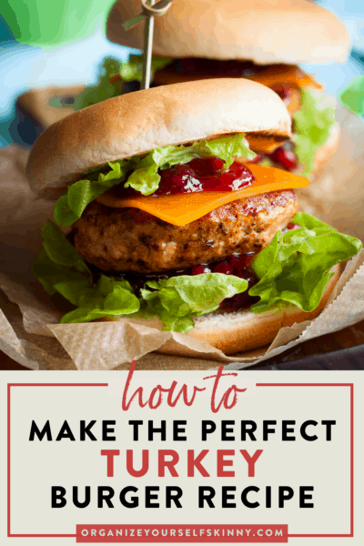 How To Make The Best Turkey Burgers