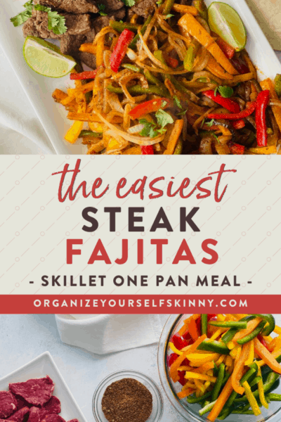 Super Easy Steak Fajitas (One-Pan Skillet Meal)