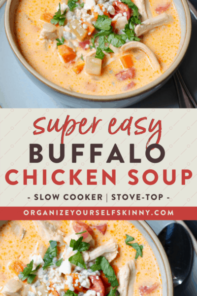 Stovetop Buffalo Chicken Soup (With Slow Cooker Instructions)