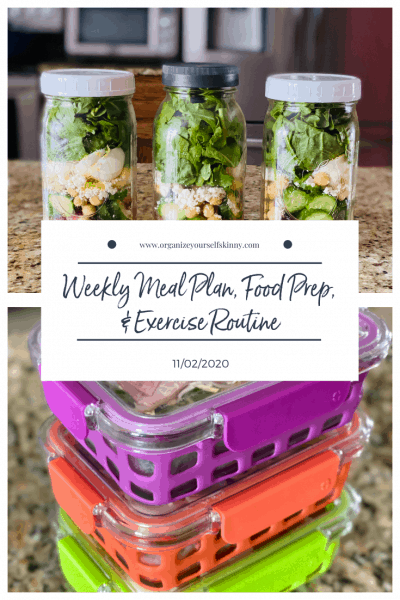 Weekly Meal Plan, Food Prep, and Exercise Routine (November 2nd, 2020)